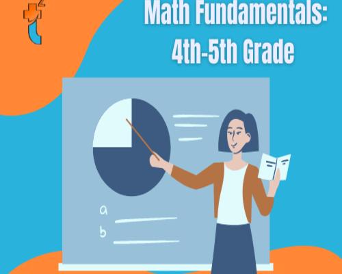 Math Fundamentals: 4th-5th grade