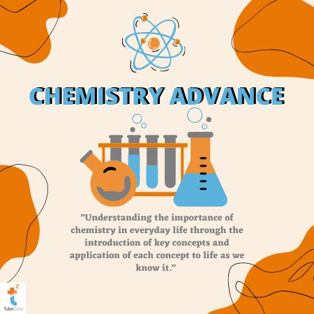 CHEMISTRY ADVANCE